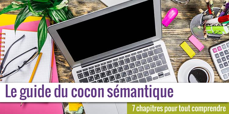 Le guide du cocon sémantique